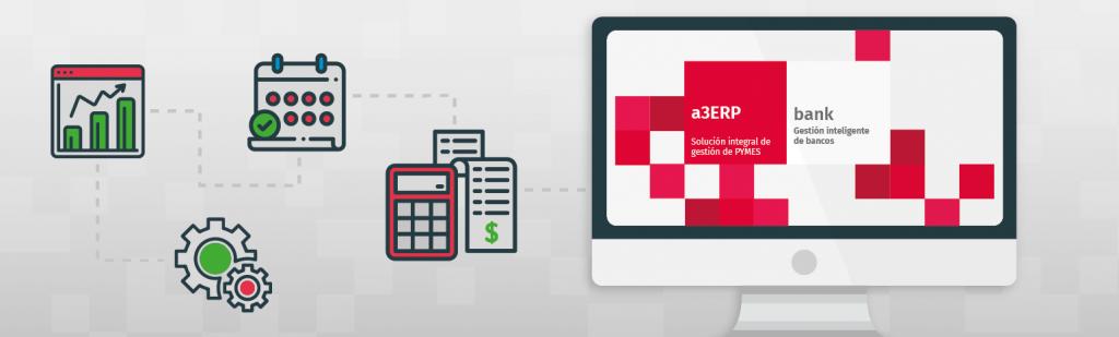 a3ERP   bank: Contabiliza de forma automática tus documentos bancarios