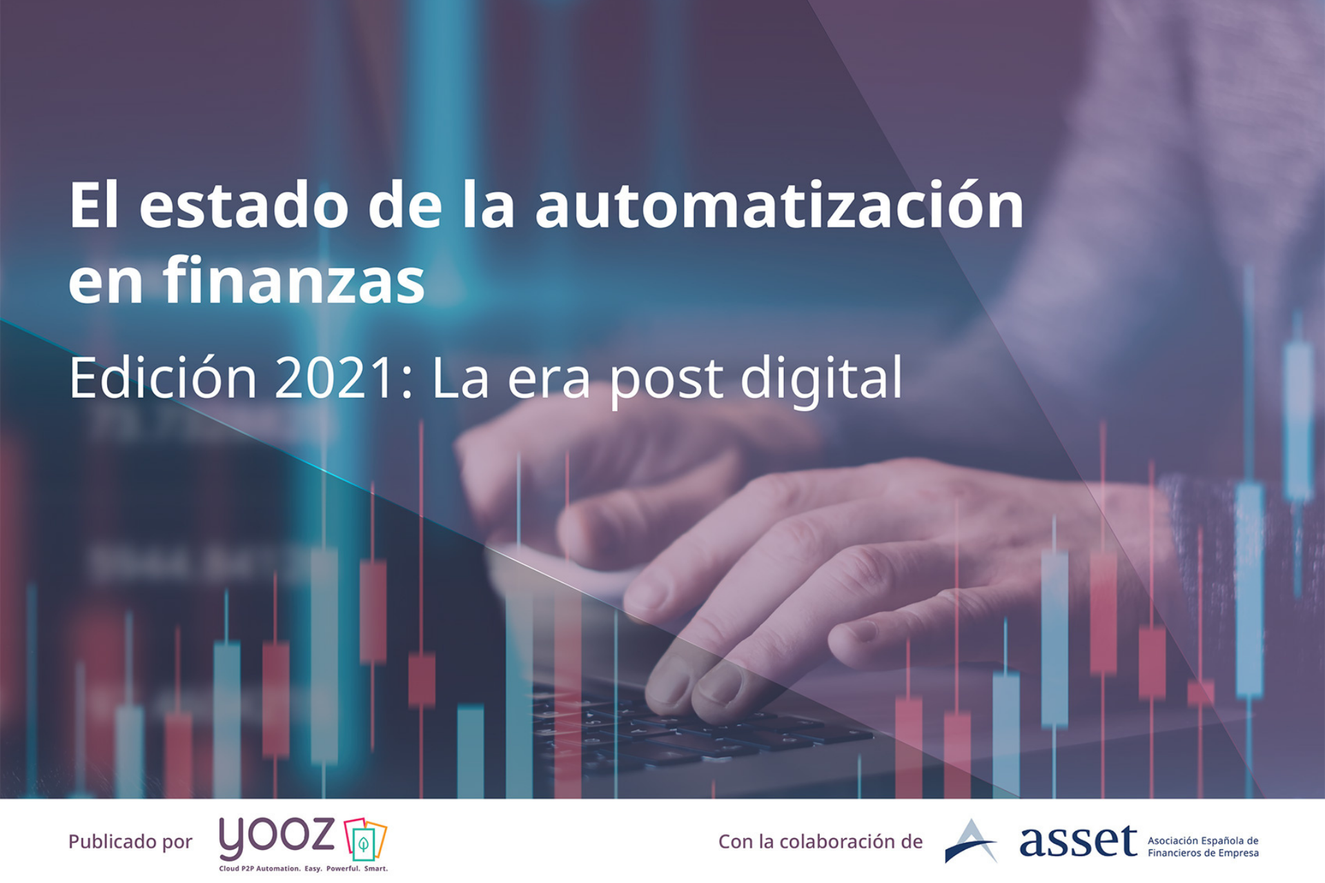 El 76% de las empresas reconocen que la crisis de Covid-19 ha acelerado la transformación digital del departamento financiero